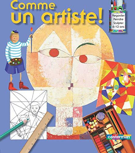 9782203029255: Comme un artiste (French Edition)