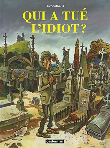 9782203029613: Qui a tué l'idiot ?
