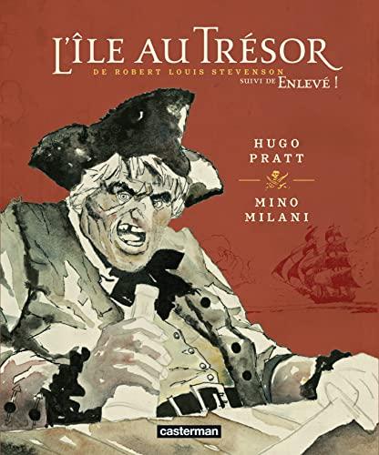 L'Ile au Trésor suivi de Enlevé !: Hugo Pratt; Mino