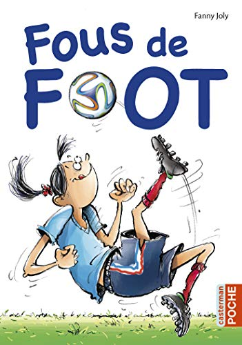 9782203030671: Fous de foot (French Edition)