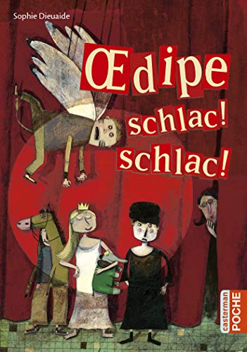 9782203033177: Oedipe schlac ! schlac !