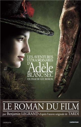 9782203033887: Les aventures extraordinaires d'Adèle Blanc-Sec : Le roman du film