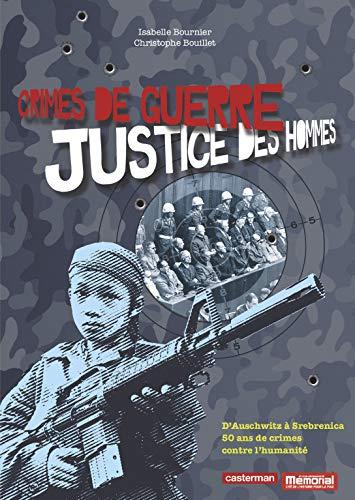 9782203035744: Crimes de guerre, justice des hommes