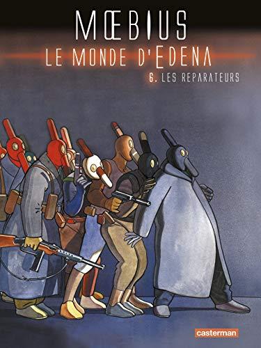 9782203036611: Le monde d'Edena, Tome 6 : Les réparateurs