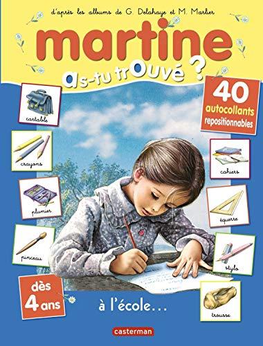 9782203036642: Martine à l'école (autocollants 2011)