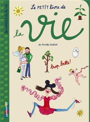 Le petit livre de la vie: Pernilla Stalfelt