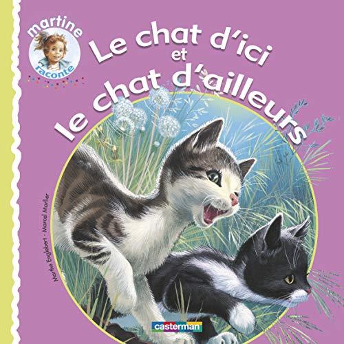 9782203037830: Martine Raconte...: Le Chat D'ici Et Le Chat D'ailleurs (French Edition)