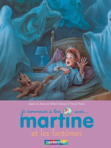 9782203039940: Je commence à lire avec Martine, Tome 22 : Martine et les fantômes