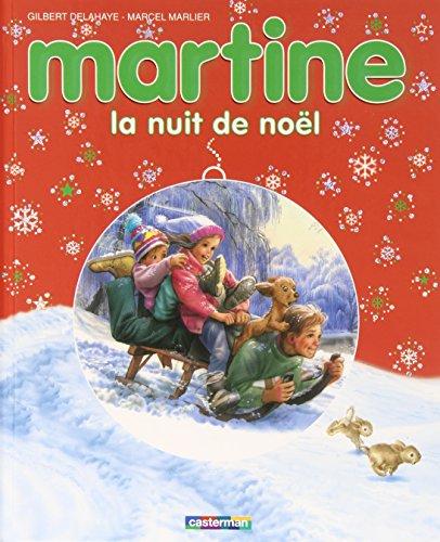 9782203039971: Les Albums De Martine: La Nuit De Noel (French Edition)