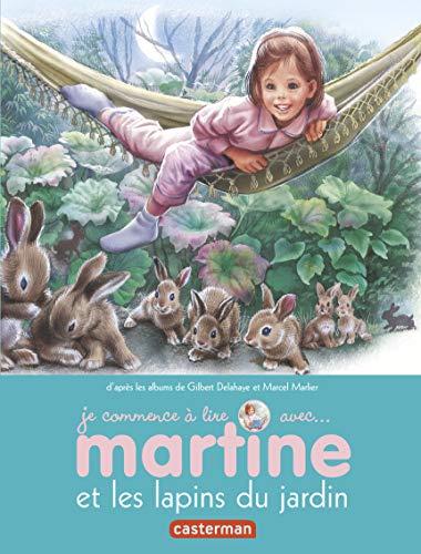 Je Commence a Lire Avec Martine: Martine: Gilbert Delahaye; Marcel