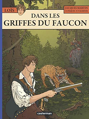 9782203040328: Les Aventures de Loïs, Tome 6 : Dans les griffes du faucon