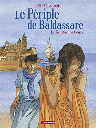 9782203040625: Le p�riple de Baldassare, Tome 3 : La tentation de g�nes