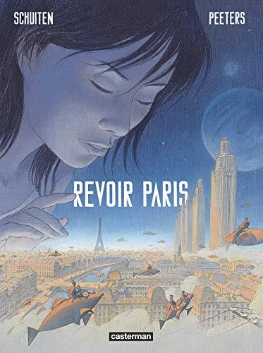 REVOIR PARIS T.01: SCHUITEN FRAN�OIS