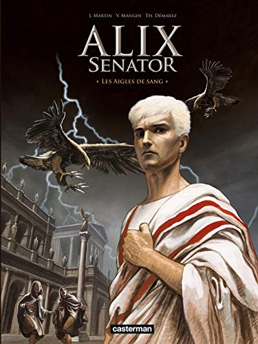alix senator t.1 les aigles de sang.: CASTERMAN