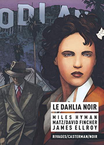 9782203045682: Le dahlia noir [ bande dessinée ]