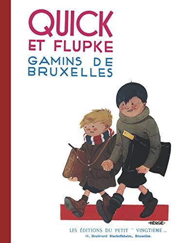 Quick et Flupke - Gamins de Bruxelles : Fac-similé de l'édition originale de ...