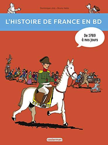 9782203046931: L'Histoire De France En BD: De 1789 a Nos Jours (French Edition)