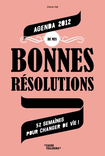9782203046986: Agenda de Mes Bonnes Resolutions 2012 (Gf)