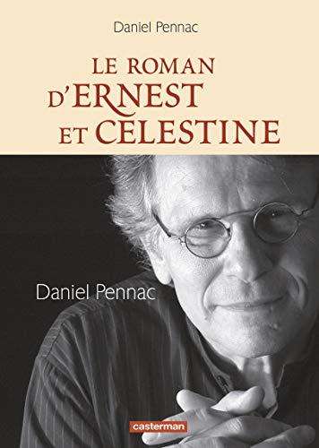 9782203047211: Le roman d'Ernest et Célestine