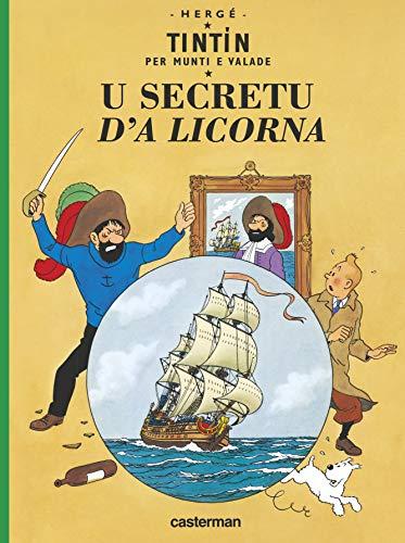 9782203047228: Tintin per munti e valade : U secretu d'a Licorna : Edition en mon�gasque
