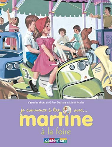 Martine a la foire t27 (je commence: Gilbert Delahaye; Marcel