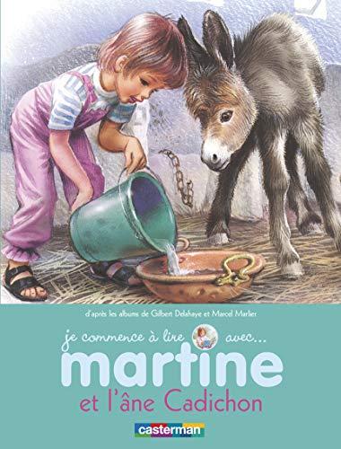 9782203048843: martine et l'ane cadichon t.31 (je commence a lire avec martine)