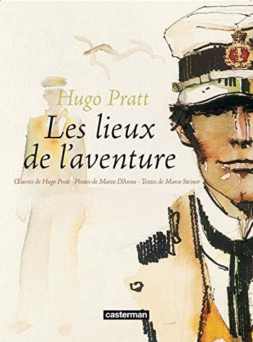 9782203049055: Hugo Pratt-Les lieux de l'aventure : I luoghi dell'a avventura