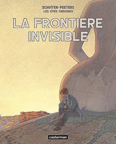 la frontiere invisible: Benoît Peeters, François Schuiten