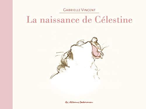 9782203050945: Ernest et Célestine : La naissance de Célestine