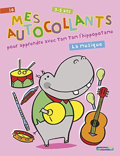 9782203050983: Mes autocollants pour apprendre avec Tam Tam l'hippopotame : La musique