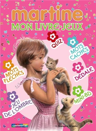 Mon Livre-jeux (Martine): Gilbert Delahaye; Marcel
