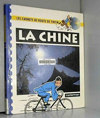 9782203052017: Les Carnets De Route De Tintin, La Chine