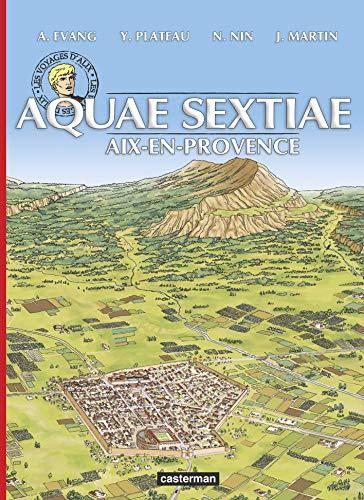 Aquae-sextiae - aix-en-provence - aix en provence: Evang, Alex; Plateau,