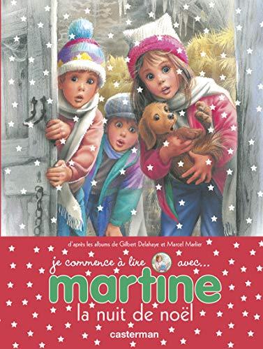 9782203061217: Je Commence a Lire Avec Martine: La Nuit De Noel (French Edition)