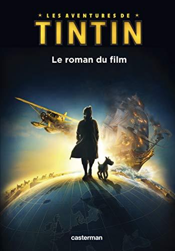 9782203062252: Les Aventures de Tintin : Le roman du film