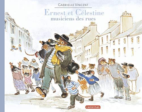 9782203063730: Ernest et C�lestine : Musiciens des rues