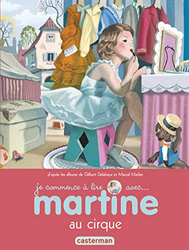 9782203064225: Je commence à lire avec Martine, Tome 35 : Martine au cirque