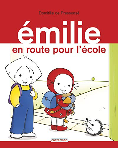 9782203064515: Emilie: En Route Pour L'ecole (French Edition)