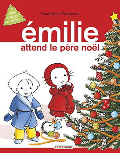 9782203064546: Emilie : Emilie attend le pere Noel (French Edition)