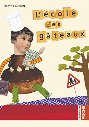 9782203064621: L'école des gâteaux