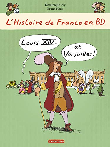 9782203064843: L'Histoire De France En BD: Louis XIV ET Versailles (French Edition)
