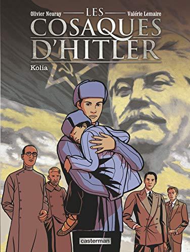 9782203066458: Les cosaques d'Hitler, Tome 2 : Kolia