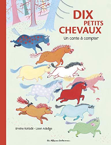 9782203071032: Dix petits chevaux : Un conte à compter