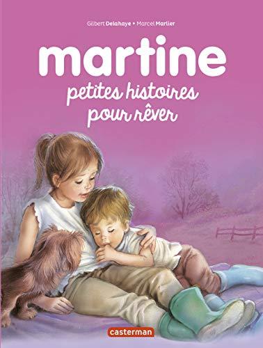 RECUEILS DE MARTINE (LES) T.02 : PETITES HISTOIRES POUR RÊVER: DELAHAYE GILBERT