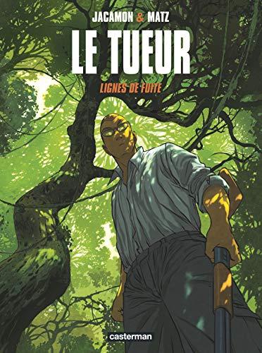 TUEUR (LE) T.13 : LIGNES DE FUITE: JACAMON LUC