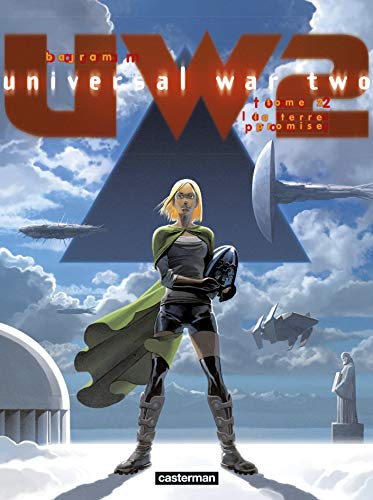 9782203079366: Universal War Two, Tome 2 : La terre promise