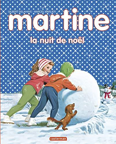 Martine, la nuit de Noël: Gilbert Delahaye; Marcel