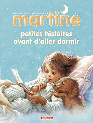 RECUEILS DE MARTINE (LES) T.03 : PETITES HISTOIRES AVANT D'ALLER DORMIR: MARLIER MARCEL