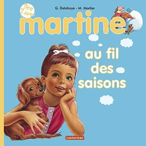 Martine au fil des saisons: Gilbert Delahaye; Marcel