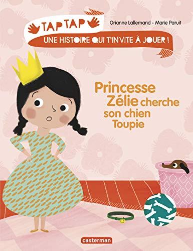 9782203080218: Princesse Zélie cherche son chien Toupie
